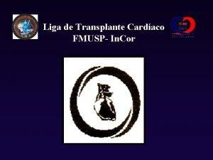 Liga de Transplante Cardaco FMUSP In Cor Liga