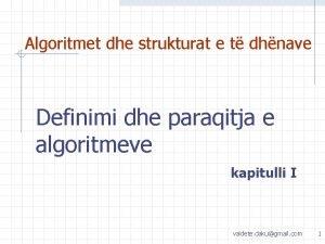 Algoritmet dhe strukturat e t dhnave Definimi dhe