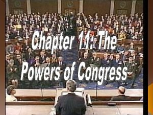 Where Does Congress Power Come From Congress gets