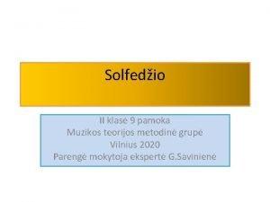 Solfedio II klas 9 pamoka Muzikos teorijos metodin