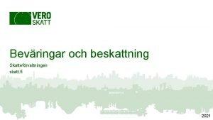 Bevringar och beskattning Skattefrvaltningen skatt fi 2021 Med