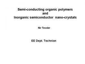 Semiconducting organic polymers and Inorganic semiconductor nanocrystals Nir