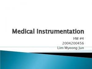 Medical Instrumentation HW 4 200456 Lim Myeong Jun