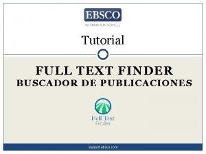 Tutorial FULL TEXT FINDER BUSCADOR DE PUBLICACIONES support