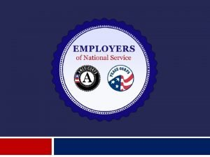 What is Employers of National Service Employers of