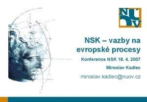 NSK vazby na evropsk procesy Konference NSK 18