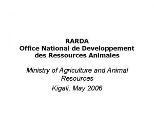 RARDA Office National de Developpement des Ressources Animales