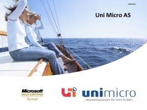 2242021 Uni Micro AS Uni Micro AS Etablert