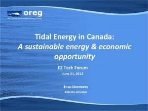 Tidal Energy in Canada A sustainable energy economic
