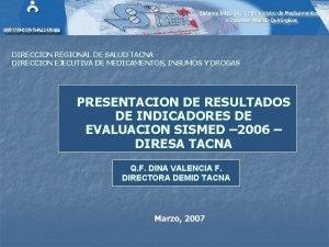DIRECCION REGIONAL DE SALUD TACNA DIRECCION EJECUTIVA DE
