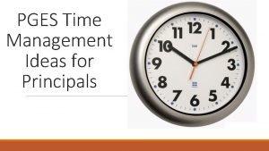 PGES Time Management Ideas for Principals Time Management