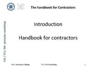 VIA TCU 5 th semester workshop The handbook