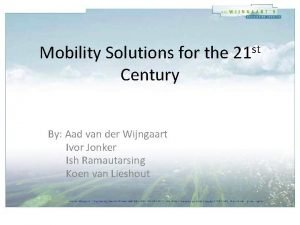 Mobility Solutions for the Century By Aad van
