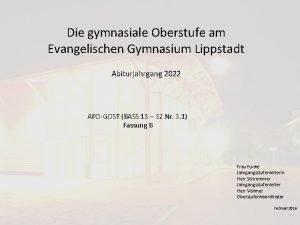 Die gymnasiale Oberstufe am Evangelischen Gymnasium Lippstadt Abiturjahrgang