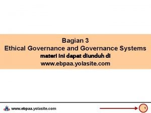 Bagian 3 Ethical Governance and Governance Systems materi