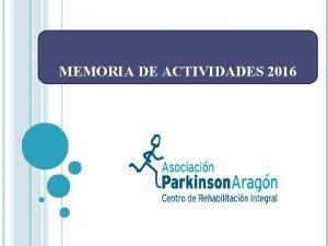 MEMORIA DE ACTIVIDADES 2016 NDICE Introduccin 3 Centro