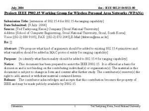 July 2004 doc IEEE 802 15 040321 00
