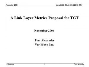November 2004 doc IEEE 802 11 04 1226