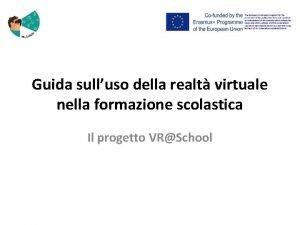 Guida sulluso della realt virtuale nella formazione scolastica