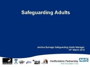 Safeguarding Adults Jemima Burnage Safeguarding Adults Manager 18