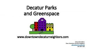 Decatur Parks and Greenspace www downtowndecaturneighbors com George