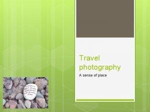 Travel photography A sense of place A sense