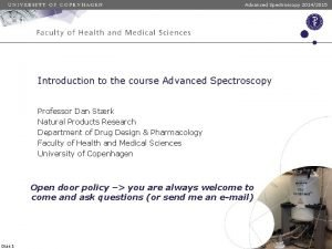 Advanced Spectroscopy 20142015 Introduction to the course Advanced