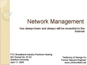 Network Management has always been and always will