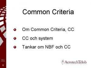 Common Criteria Om Common Criteria CC CC och