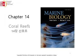 Chapter 14 Coral Reefs 14 1 Copyright The