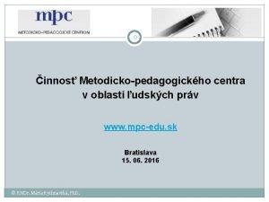 0 innos Metodickopedagogickho centra v oblasti udskch prv