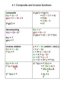 4 1 Composite and inverse functions composite fx