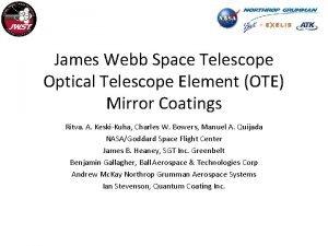 James Webb Space Telescope Optical Telescope Element OTE