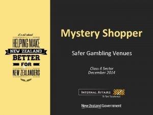 Mystery Shopper Safer Gambling Venues Class 4 Sector