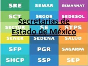 Secretaras de Estado de Mxico En Mxico el