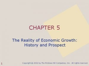 CHAPTER 5 The Reality of Economic Growth History