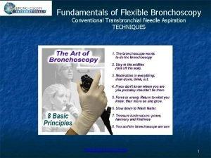Fundamentals of Flexible Bronchoscopy Conventional Transbronchial Needle Aspiration