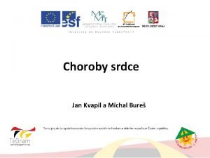 Choroby srdce Jan Kvapil a Michal Bure Choroby