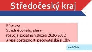 Pprava Stedndobho plnu rozvoje socilnch slueb 2020 2022