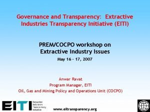 Governance and Transparency Extractive Industries Transparency Initiative EITI