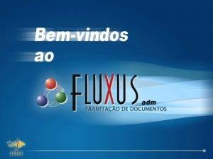Histrico Fluxus Incio janeiro2006 Interrupo junho2006 Retomada maro2007