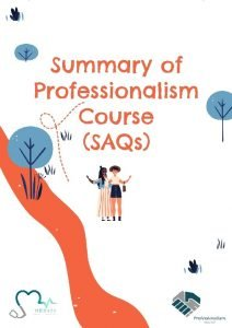 Summary of Professionalism Course SAQs Lecture 1 Professionalism