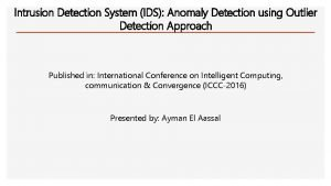 Intrusion Detection System IDS Anomaly Detection using Outlier