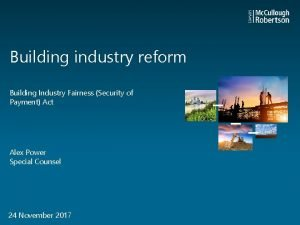 Building industry reform Building Industry Fairness Security of