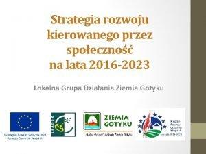 Strategia rozwoju kierowanego przez spoeczno na lata 2016