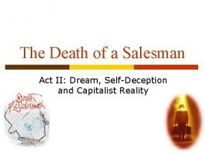 The Death of a Salesman Act II Dream