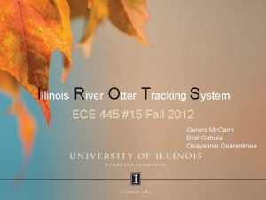 Illinois River Otter Tracking System ECE 445 15