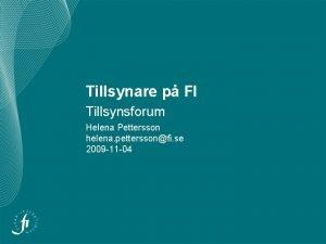 Tillsynare p FI Tillsynsforum Helena Pettersson helena petterssonfi