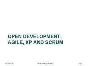 OPEN DEVELOPMENT AGILE XP AND SCRUM COMP 319