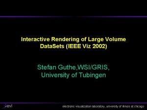 Interactive Rendering of Large Volume Data Sets IEEE